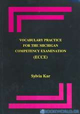 Vocabulary Practice for the Michigan Competency Examination (ECCE)