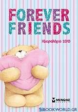Ημερολόγιο 2013: Forever Friends