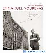 The World of Emmanuel Vourekas