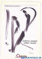 Scripta Manent, Verba Volent