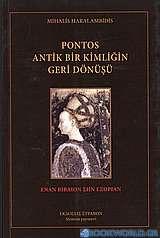 Pontos antik bir kimliğin geri dönüşü