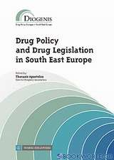 Drug Policy and Drug Legislation in South East Europe