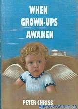 When Grown-ups Awaken