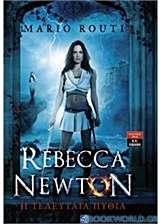 Rebecca Newton: Η τελευταία πυθία