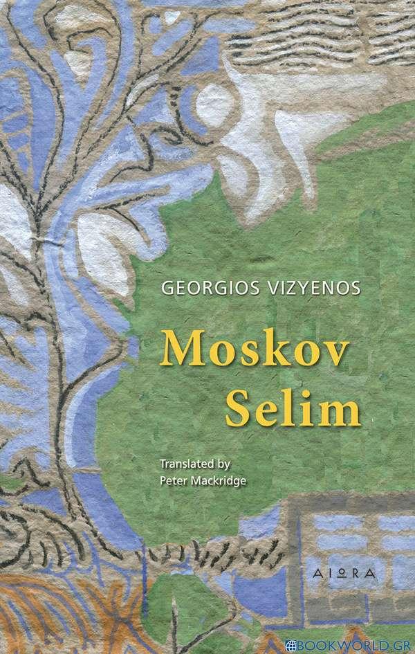 Moskov Selim