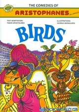 The Comedies of Aristophanes in Comics: Birds