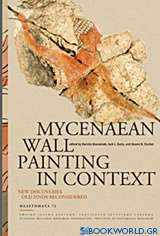 Mycenaean Wall Painting in Context