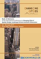 "Book of Abstracts of the International Conference on ""Changing Cities II"""