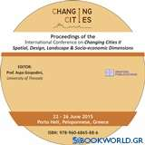 Proceedings of the International Conference on Changing Cities II