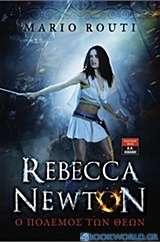 Rebecca Newton: Ο πόλεμος των θεών