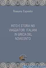 Mito e storia nei biaggiatori Italiani in Grecia del nocecento