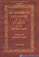 An Abridged Calendar of the Feasts of the Orthodox Church