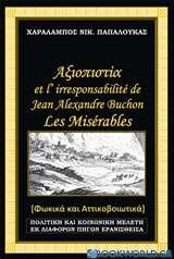 Αξιοπιστία et l'irresponsabilité de Jean Alexandre Buchon, Les Misérables