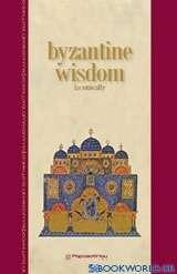 Byzantine Wisdom