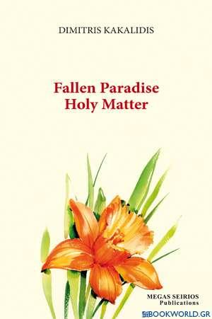 Fallen Paradise Holy Matter