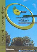 Proceedings of the International Workshop in Geoenvironment and Geotechnics