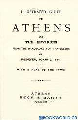 Οδηγοί Ελευθερουδάκη: Illustrated Guide to Athens and the Environs