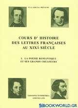 Cours d' histoire des lettres françaises au XIXe siecle