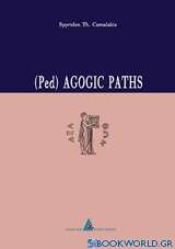 (Ped) Agogic Paths