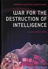 War for the Destruction of Intelligence