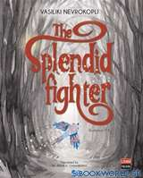 The Splendid Fighter