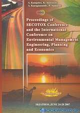 Proceedings of Secotox Conference and the International Conference on Environmental Management Engineering, Planning and Economics