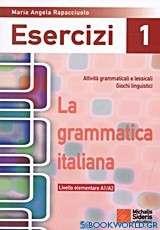 La grammatica Italiana Esercizi 1