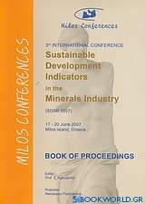 3nd International Conference Sustainable Development Indicators in the Minerals Industry (SDIMI 2007)