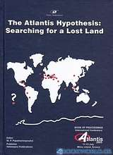 Proceedings of the International Conference on The Atlantis Hypothesis: Searching for a Lost Land
