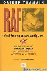 RAF - Αυτό ήταν για μας απελευθέρωση