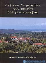 Das Heilige Kloster Jesu Christi Des Pantokrator