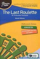 The Last Roulette