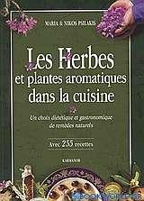 Les herbes et plantes aromatiques dans la cuisine