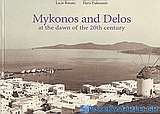 Myconos and Delos at the Dawn of the 20th Century