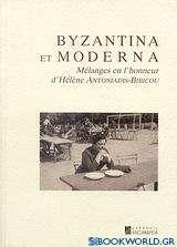 Byzantina et Moderna