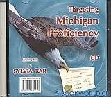 Targeting Michigan Proficiency