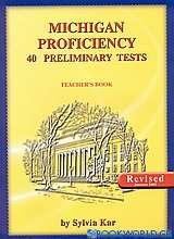 Michigan Proficiency 40 Preliminary Tests
