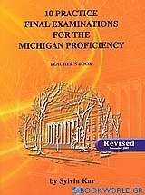 10 Practice Final Examination for the Michigan Proficiency
