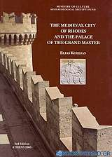 The Medieval City of Rhodes and the Palace of the Grand Master