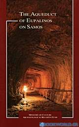 The Aqueduct of Eupalinos on Samos