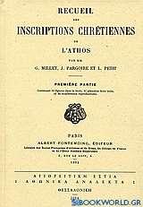 Recueil des inscriptions chrétiennes de l' Athos