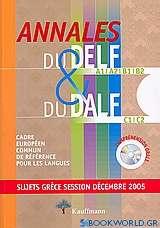 Annales du Delf A1, A2, B1, B2 et du Dalf C1, C2