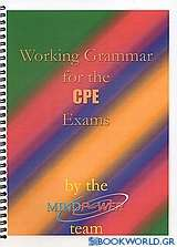 Working Grammar for the CPE Exams