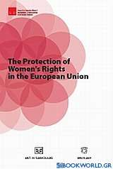 The Protection of Women's Rights in the European Union