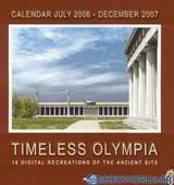 Timeless Olympia. Calendar July 2006 - December 2007