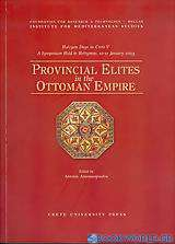 Provincial Elites in the Ottoman Empire