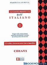 Il gusto perfetto dell' Italiano 1 Chiavi