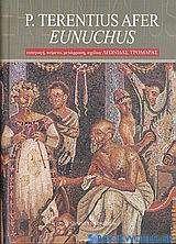 P. Terentius afer Eunuchus