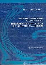 Itinéraires intertextuels de Montaigne à Molière