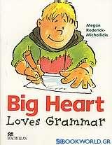 Big Heart Loves Grammar